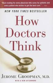 How Doctors Think by Jerome E. Groopman image