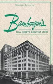 Bamberger S by Michael J Lisicky