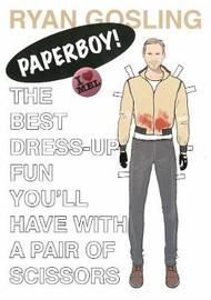 Ryan Gosling Paper Doll by Mel Elliott