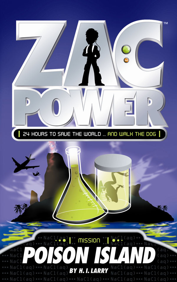 Zac Power: Poison Island (#1) by H I Larry image