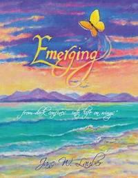 Emerging by Jane W Lauber