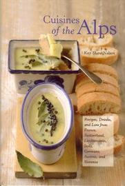Cuisines of the Alps by Kay Shaw Nelson image