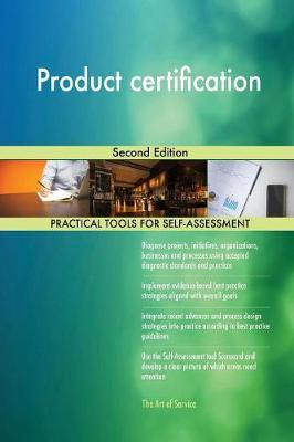 Product Certification Second Edition by Gerardus Blokdyk
