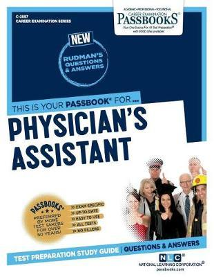 Physicianas Assistant by National Learning Corporation