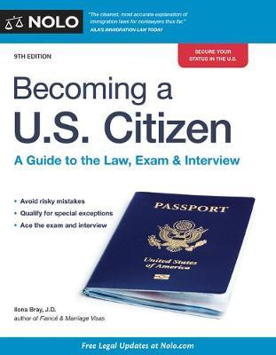 Becoming a U.S. Citizen by Ilona Bray
