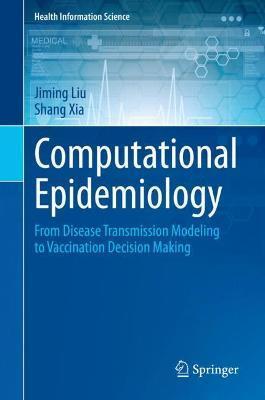 Computational Epidemiology by Jiming Liu