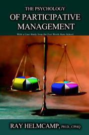 The Psychology of Participative Management by Ray Helmcamp image