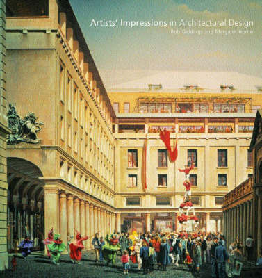 Artists' Impressions in Architectural Design by Bob Giddings