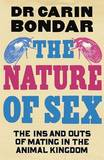 The Nature of Sex by Carin Bondar