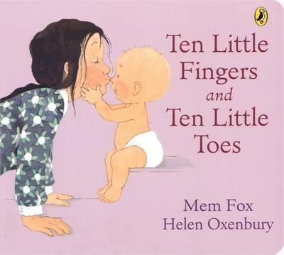Ten Little Fingers and Ten Little Toes by Mem Fox image