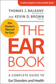 The Ear Book by Thomas J. Balkany