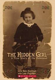 Hidden Girl: A True Story of the Holocaust by Kaufman,Lola image