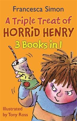A Triple Treat of Horrid Henry by Francesca Simon image