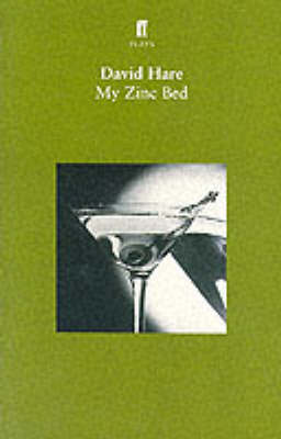 My Zinc Bed by David Hare