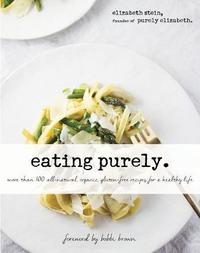 Eating Purely by Elizabeth Stein