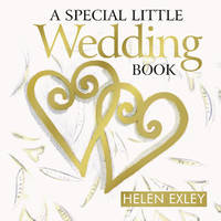 Special Little Wedding Book by Helen Exley