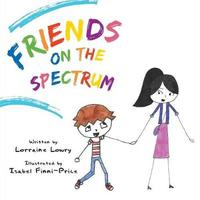 Friends on the Spectrum by Lorraine Lowry image