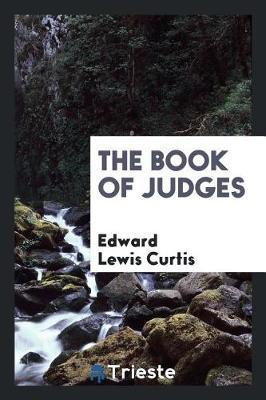 The Book of Judges by Edward Lewis Curtis image