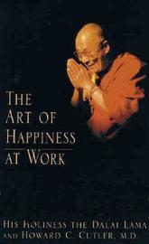 The Art of Happiness at Work by Dalai Lama XIV image