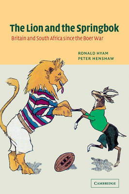 The Lion and the Springbok by Ronald Hyam image