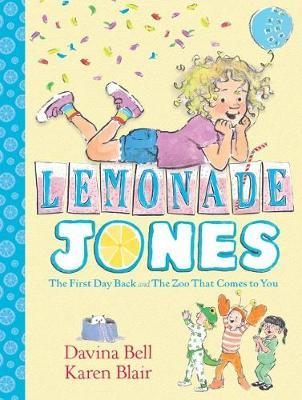 Lemonade Jones 1 by Davina Bell