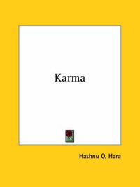 Karma by Hashnu O. Hara