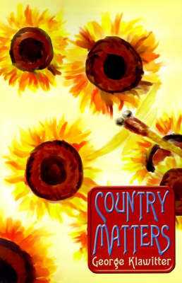Country Matters by George Klawitter