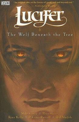 Lucifer Vol 8 Wolf Beneath the Tree by M. Carey
