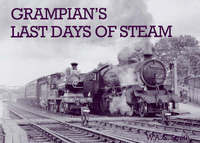 Grampian's Last Days of Steam by W.A.C. Smith image