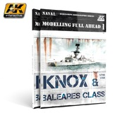 Modelling Full Ahead 1 - Knox & Baleares Class