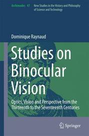 Studies on Binocular Vision by Dominique Raynaud