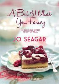 A Bit of What You Fancy by Jo Seagar