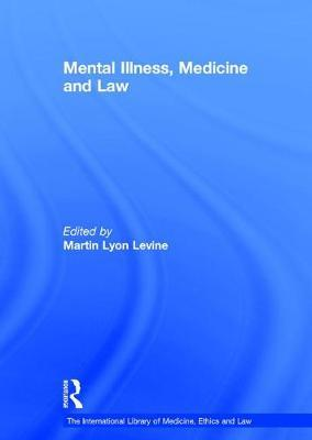 Mental Illness, Medicine and Law image