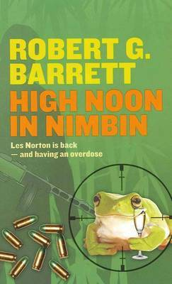 High Noon in Nimbin by Robert G. Barrett image