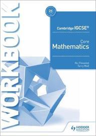 Cambridge IGCSE Core Mathematics Workbook by Alan Whitcomb