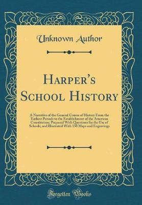 Harper's School History by Unknown Author
