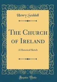The Church of Ireland by Henry Seddall image