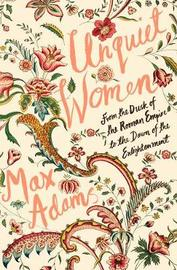 Unquiet Women by Max Adams