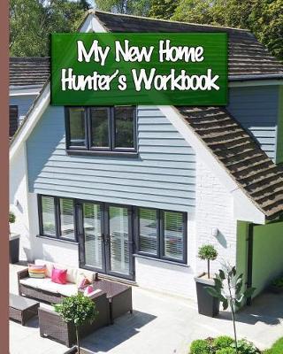 My New Home Hunter's Workbook by Advocacy Press