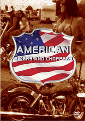 American Bikers And Choppers on DVD