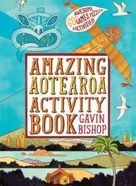 Amazing Aotearoa Activity Book by Gavin Bishop image
