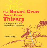 Smart Crow Never Goes Thirsty by Moid Siddiqui image