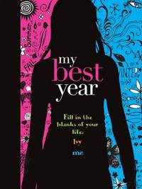 My Best Year by Mickey Gill