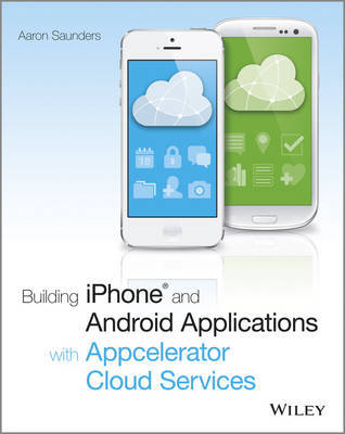 Building IPhone Applications with Titanium: The Official Guide to the Appcelerator Titanium Mobile Platform by Terry Martin image