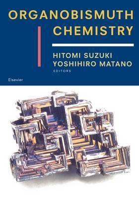 Organobismuth Chemistry by Hitomi Suzuki