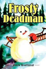 Frosty Deadman by Mark Breiland image