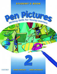 Pen Pictures: 2: Student's Book by Mark Hancock