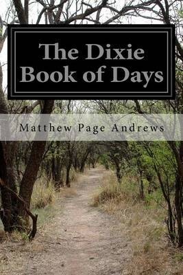 The Dixie Book of Days by Matthew Page Andrews image