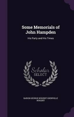 Some Memorials of John Hampden by Baron George Nugent Grenville Nugent image
