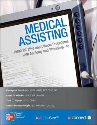 Medical Assisting: Administrative and Clinical Procedures with Anatomy and Physiology by Kathryn A Booth image